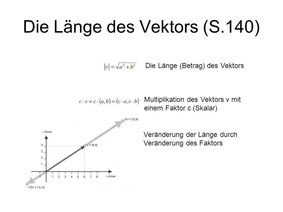 Die Länge des Vektors (S.140)