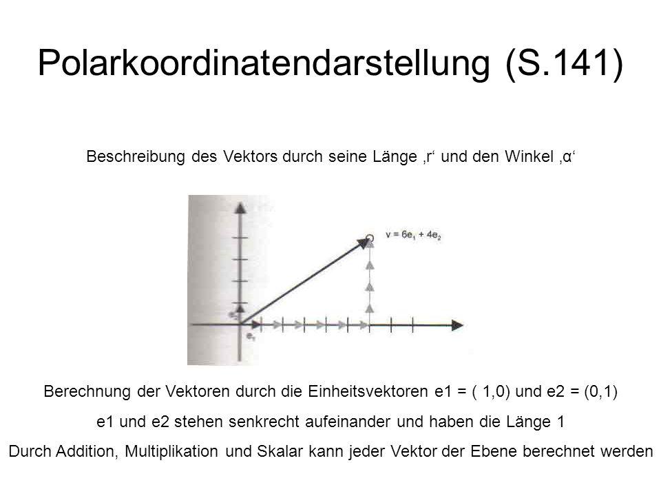 Polarkoordinatendarstellung (S.141)
