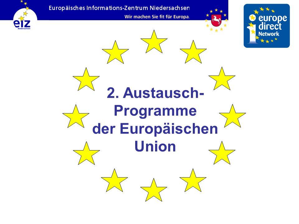 2. Austausch-Programme der Europäischen Union