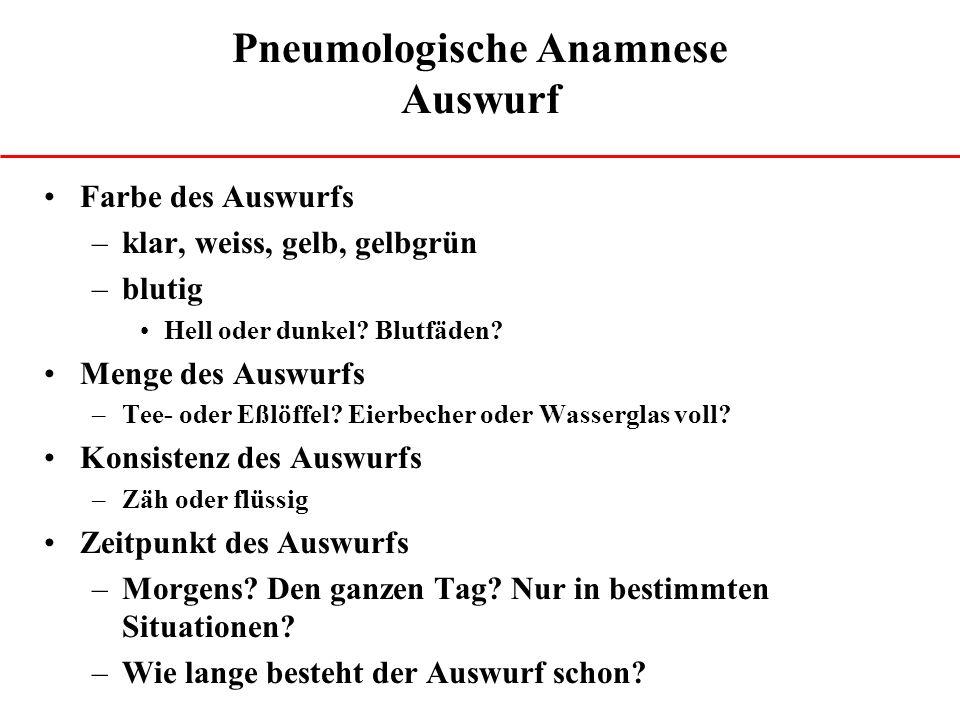 Pneumologische Anamnese Auswurf