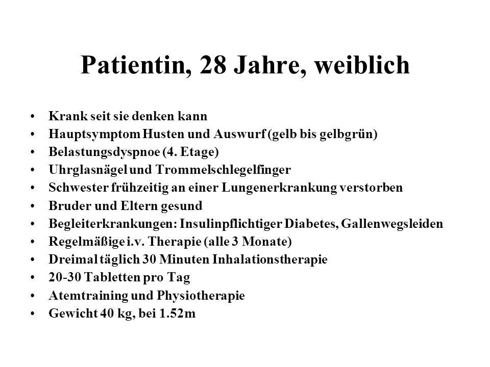 Patientin, 28 Jahre, weiblich