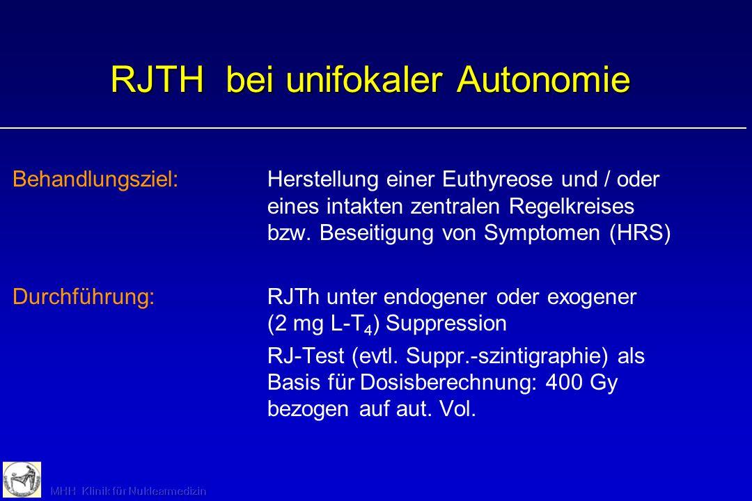 RJTH bei unifokaler Autonomie