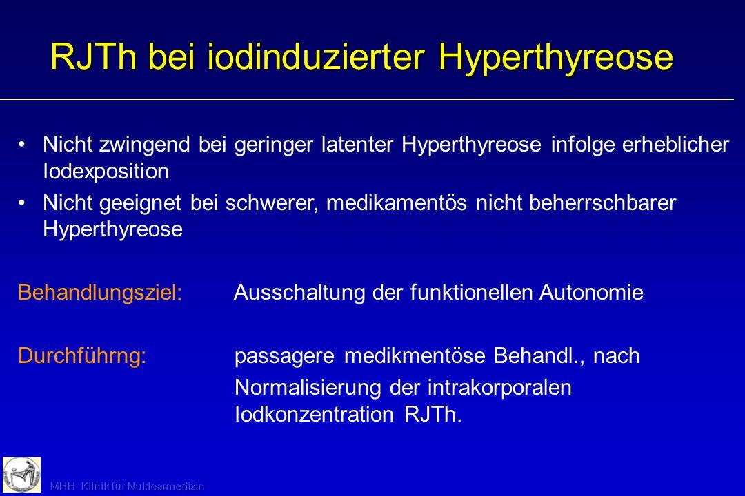 RJTh bei iodinduzierter Hyperthyreose