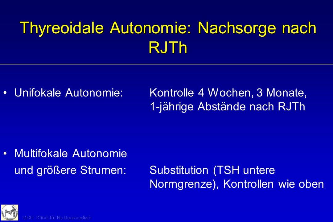 Thyreoidale Autonomie: Nachsorge nach RJTh