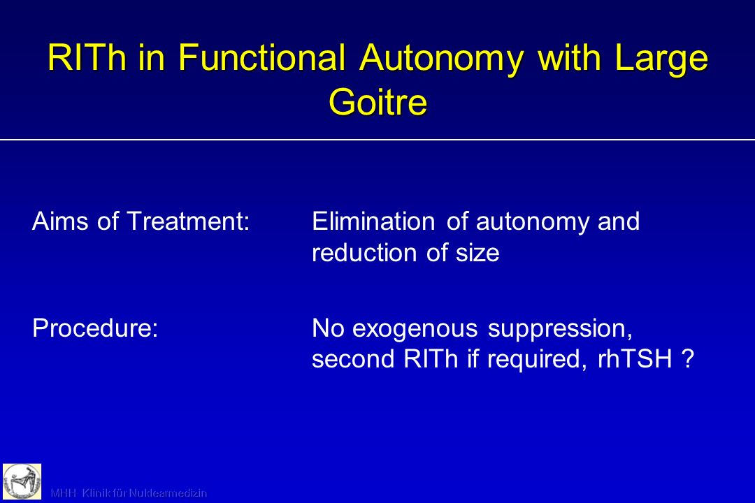 RITh in Functional Autonomy with Large Goitre