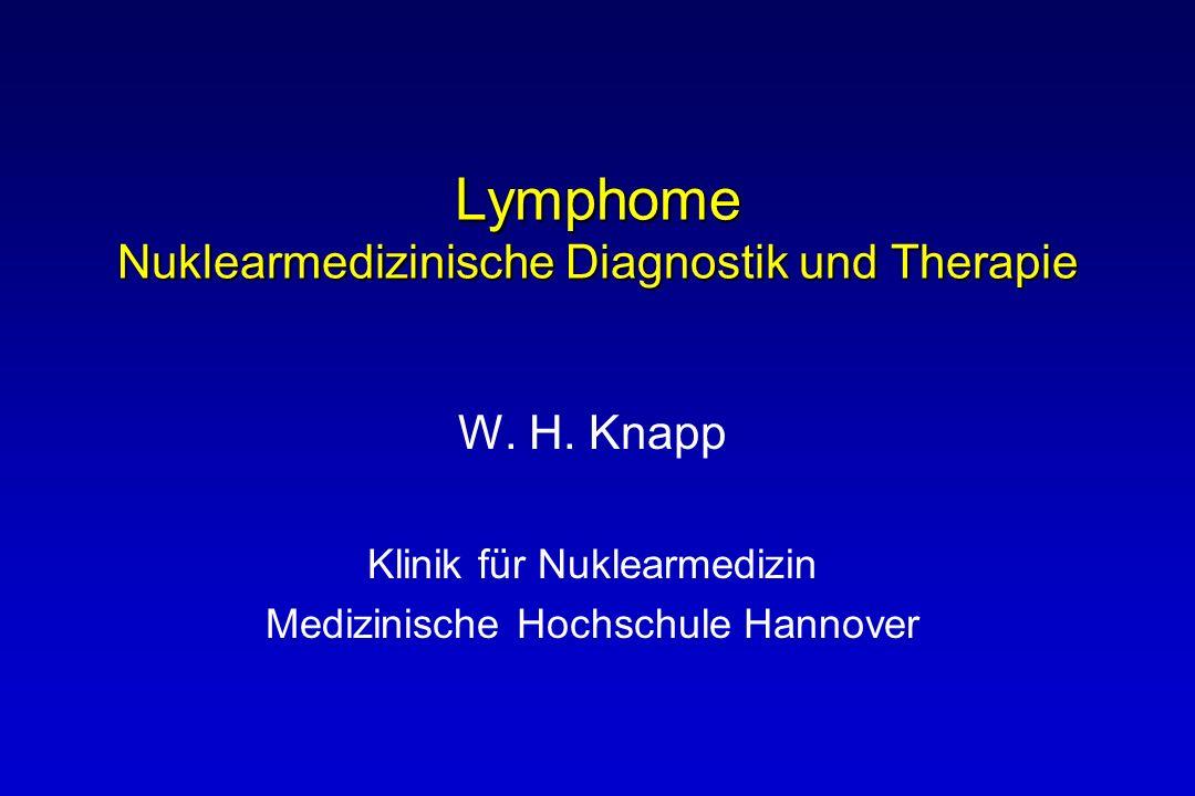 Lymphome Nuklearmedizinische Diagnostik und Therapie