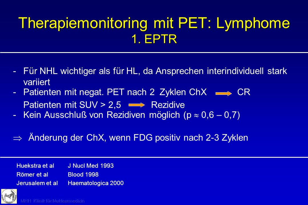Therapiemonitoring mit PET: Lymphome 1. EPTR