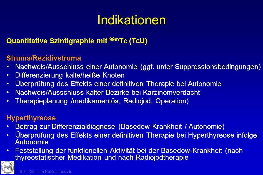Indikationen Quantitative Szintigraphie mit 99mTc (TcU)