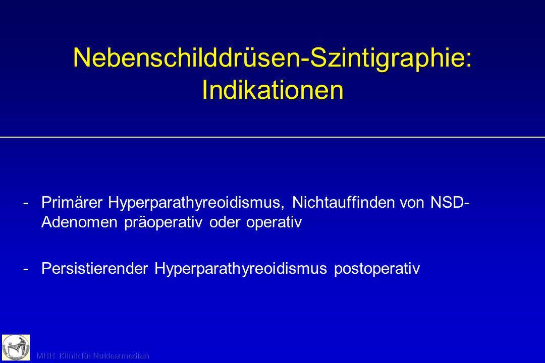 Nebenschilddrüsen-Szintigraphie: Indikationen