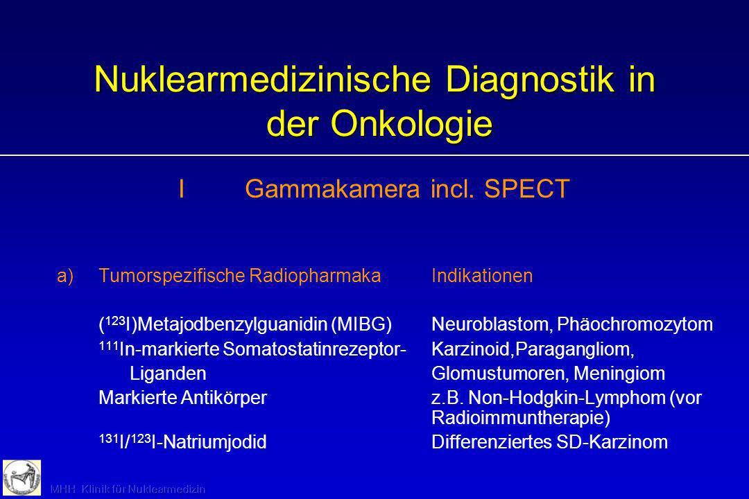 Nuklearmedizinische Diagnostik in der Onkologie