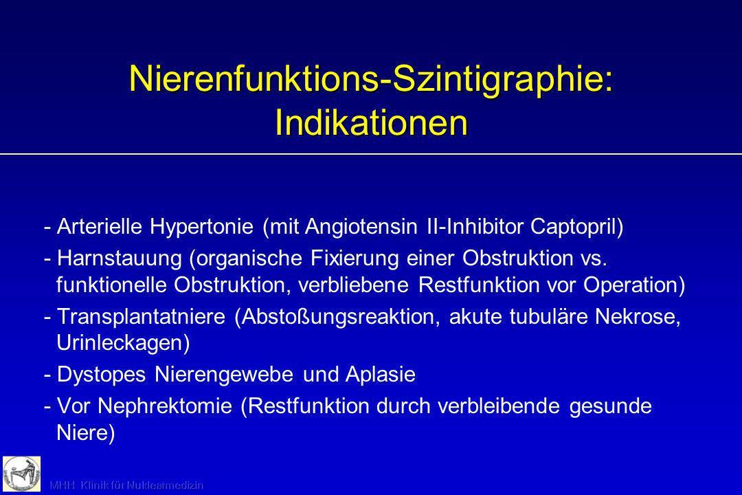 Nierenfunktions-Szintigraphie: Indikationen