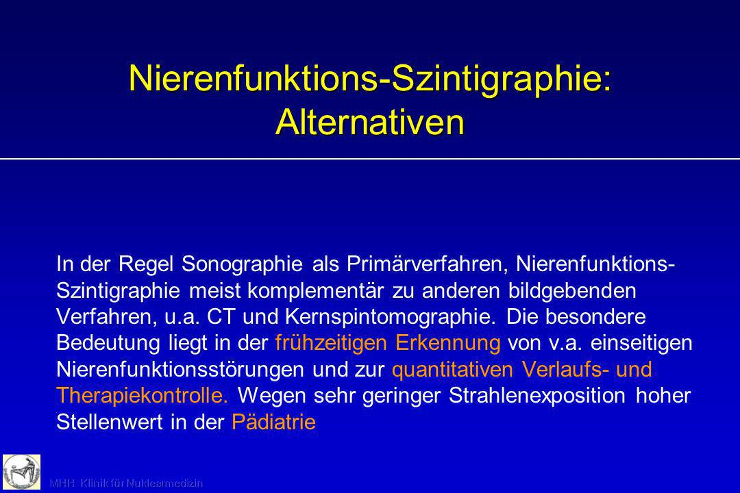 Nierenfunktions-Szintigraphie: Alternativen