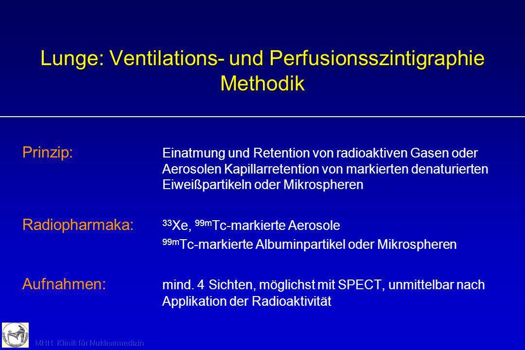 Lunge: Ventilations- und Perfusionsszintigraphie Methodik