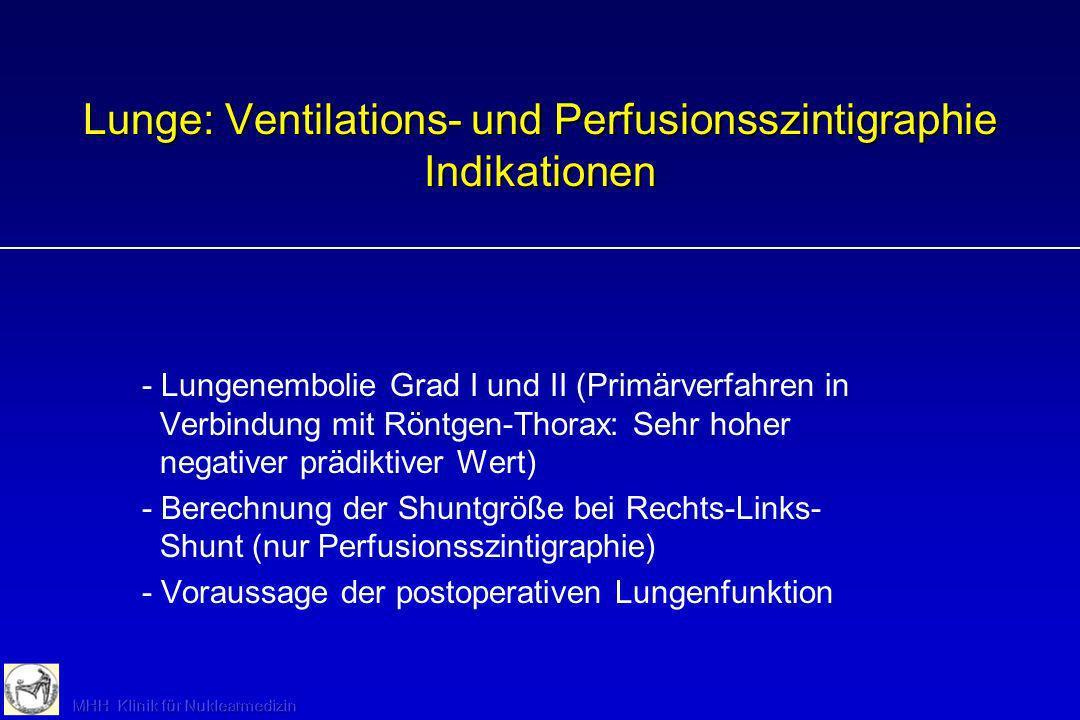 Lunge: Ventilations- und Perfusionsszintigraphie Indikationen