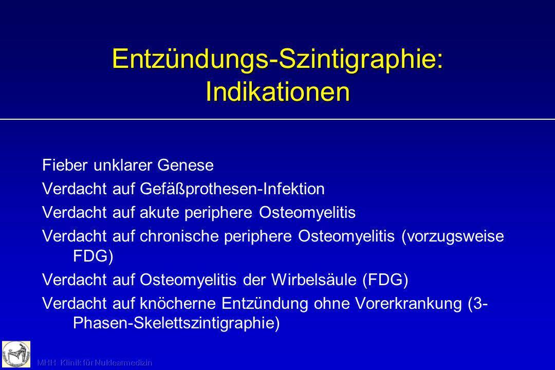 Entzündungs-Szintigraphie: Indikationen