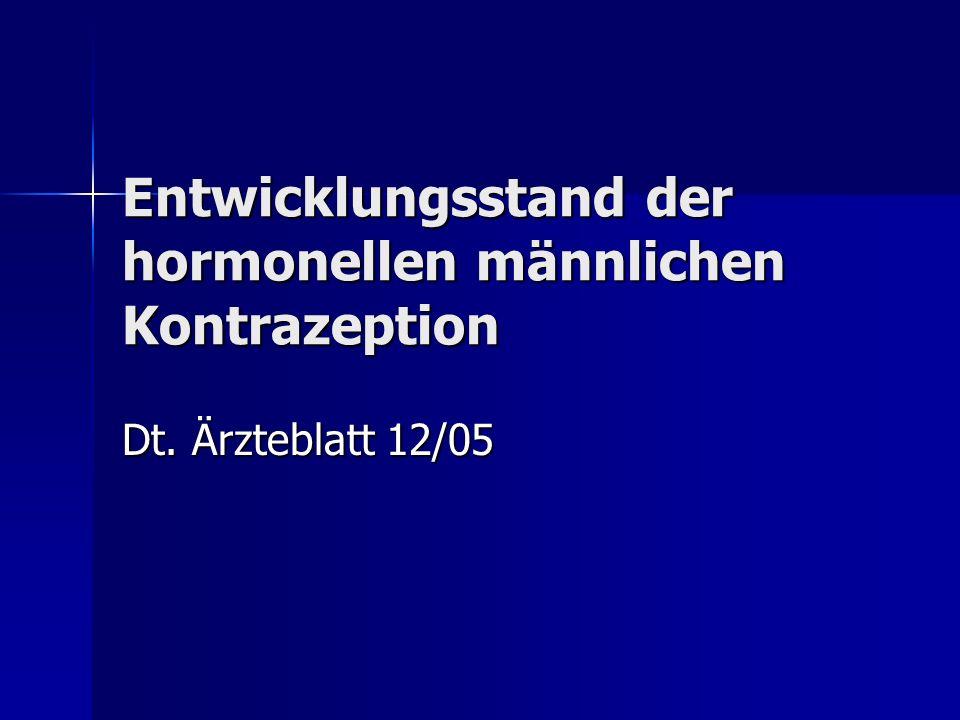 Entwicklungsstand der hormonellen männlichen Kontrazeption