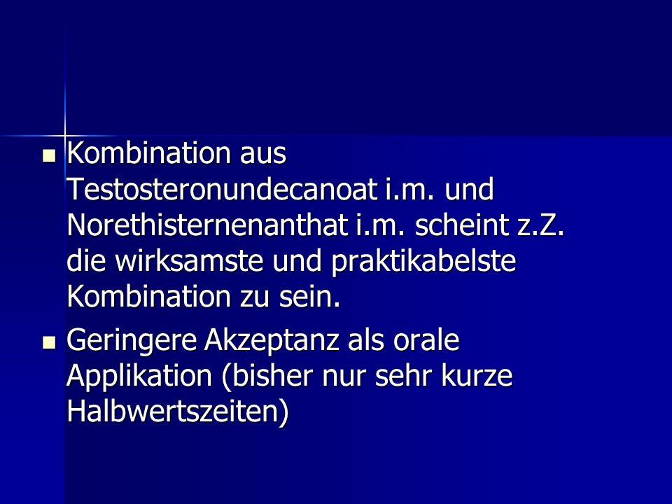 Kombination aus Testosteronundecanoat i. m. und Norethisternenanthat i