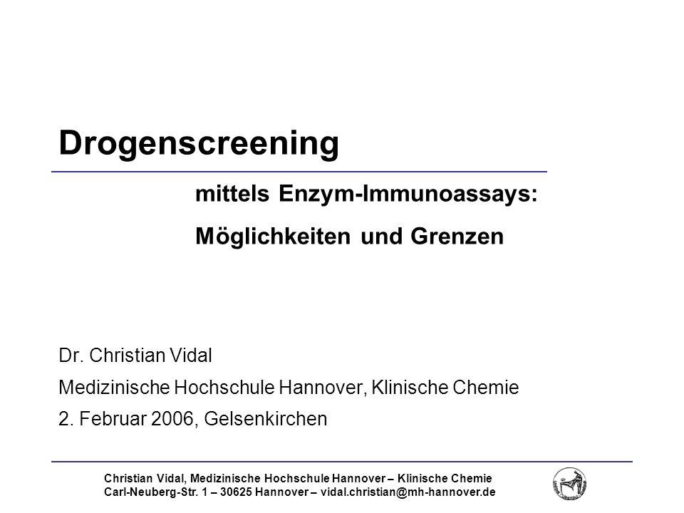 Drogenscreening mittels Enzym-Immunoassays: Möglichkeiten und Grenzen