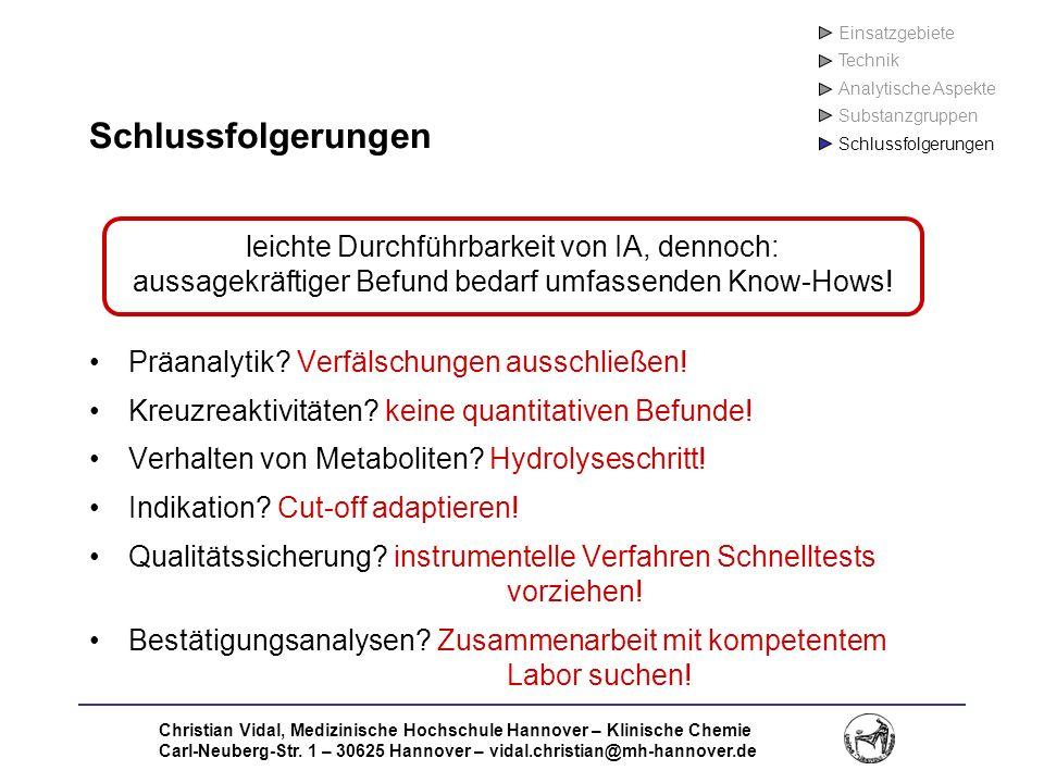 Einsatzgebiete Technik. Analytische Aspekte. Substanzgruppen. Schlussfolgerungen. Schlussfolgerungen.