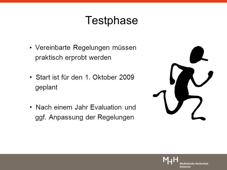 Testphase praktisch erprobt werden Start ist für den 1. Oktober 2009