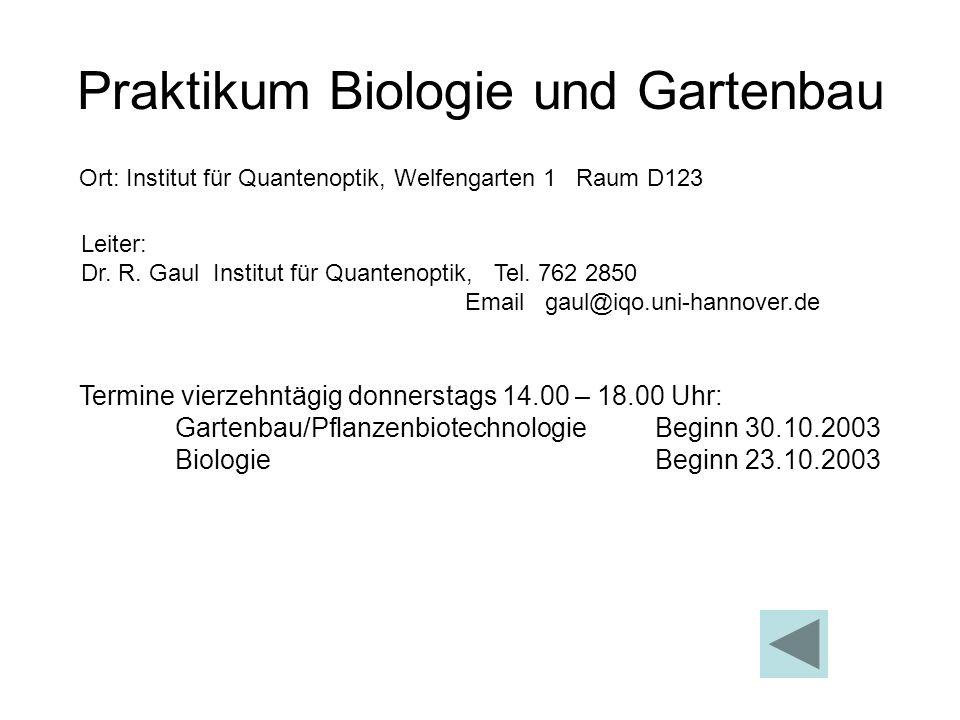 Praktikum Biologie und Gartenbau
