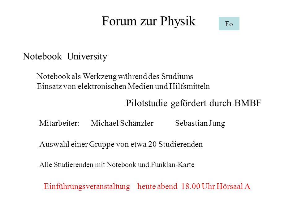 Forum zur Physik Notebook University Pilotstudie gefördert durch BMBF