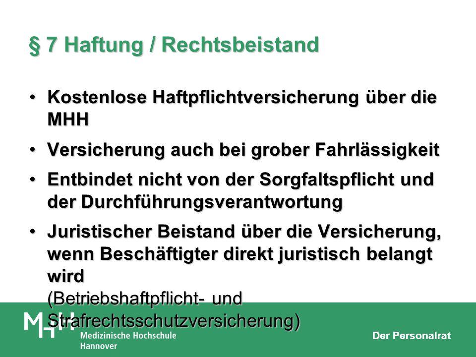 § 7 Haftung / Rechtsbeistand