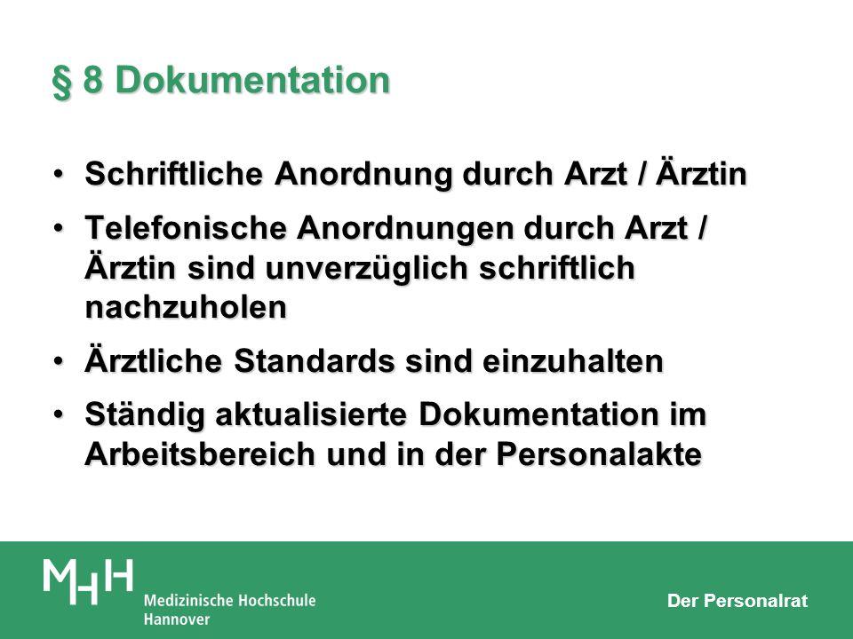 § 8 Dokumentation Schriftliche Anordnung durch Arzt / Ärztin