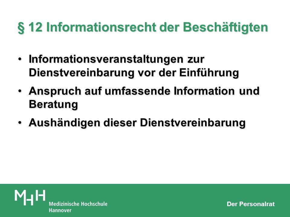 § 12 Informationsrecht der Beschäftigten