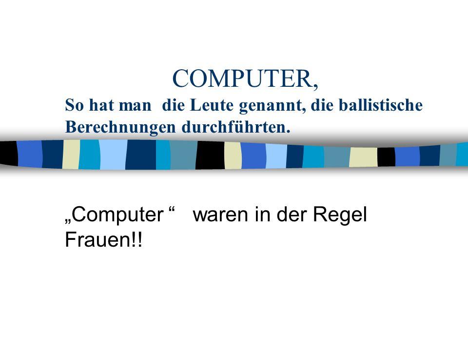 """Computer waren in der Regel Frauen!!"