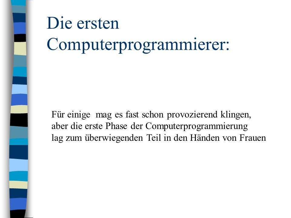Die ersten Computerprogrammierer: