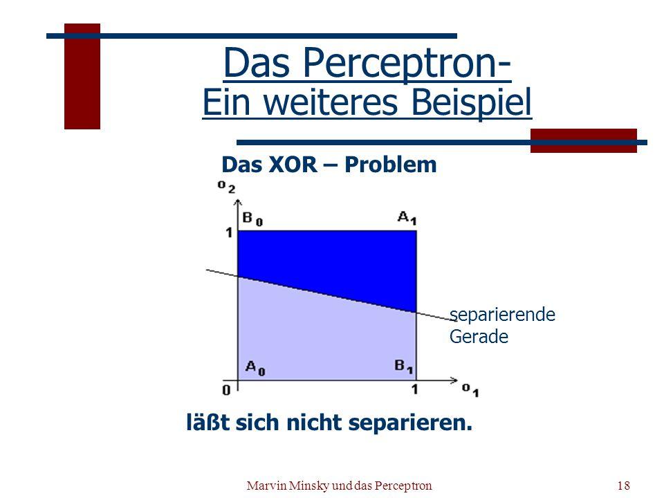 Das Perceptron- Ein weiteres Beispiel