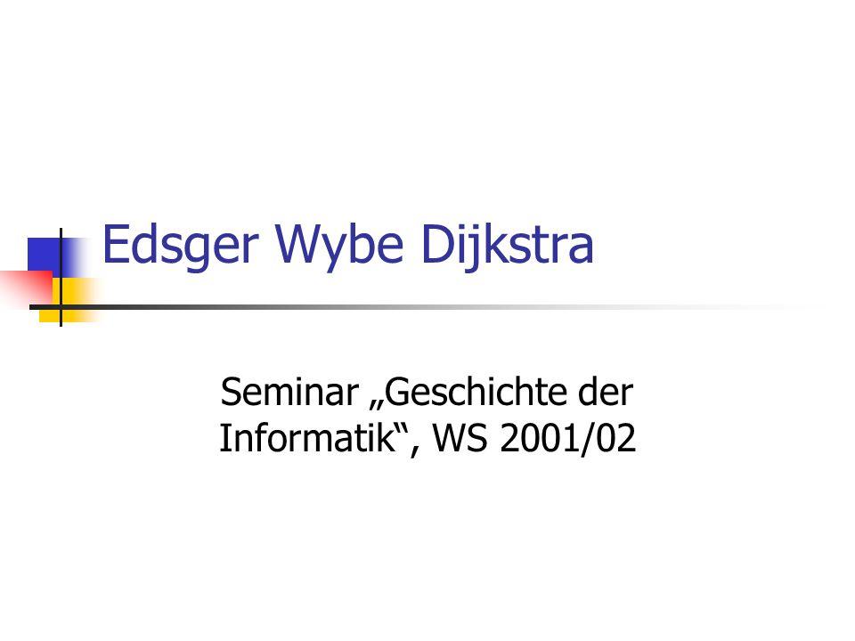 """Seminar """"Geschichte der Informatik , WS 2001/02"""