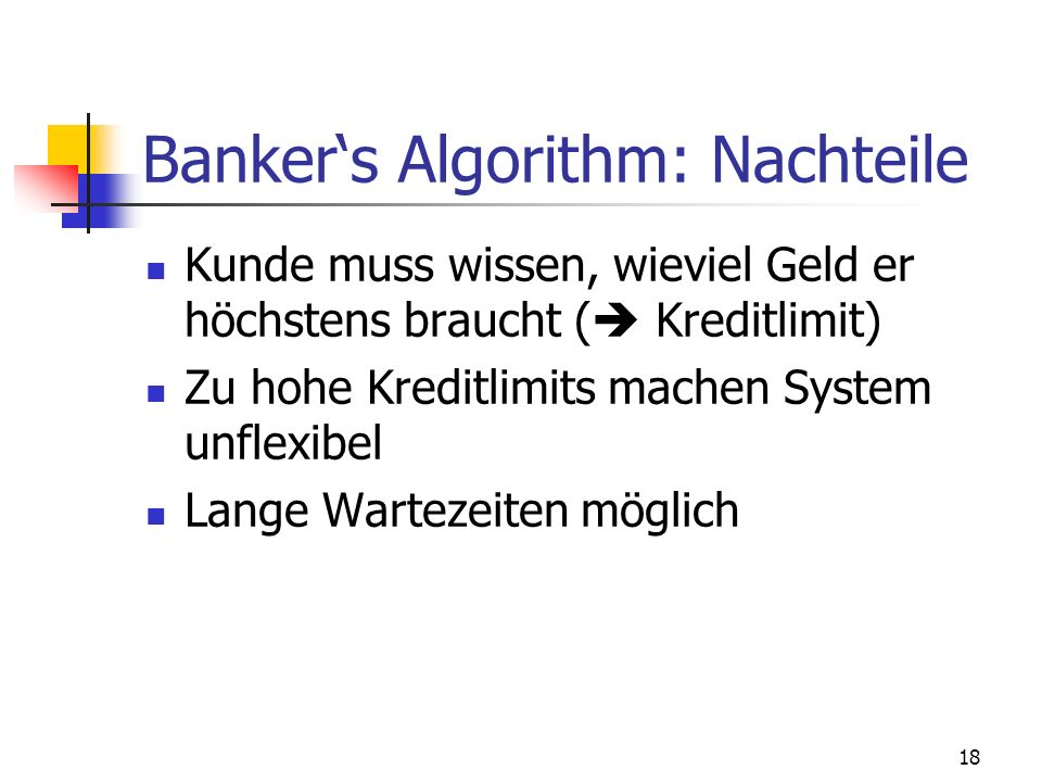 Banker's Algorithm: Nachteile