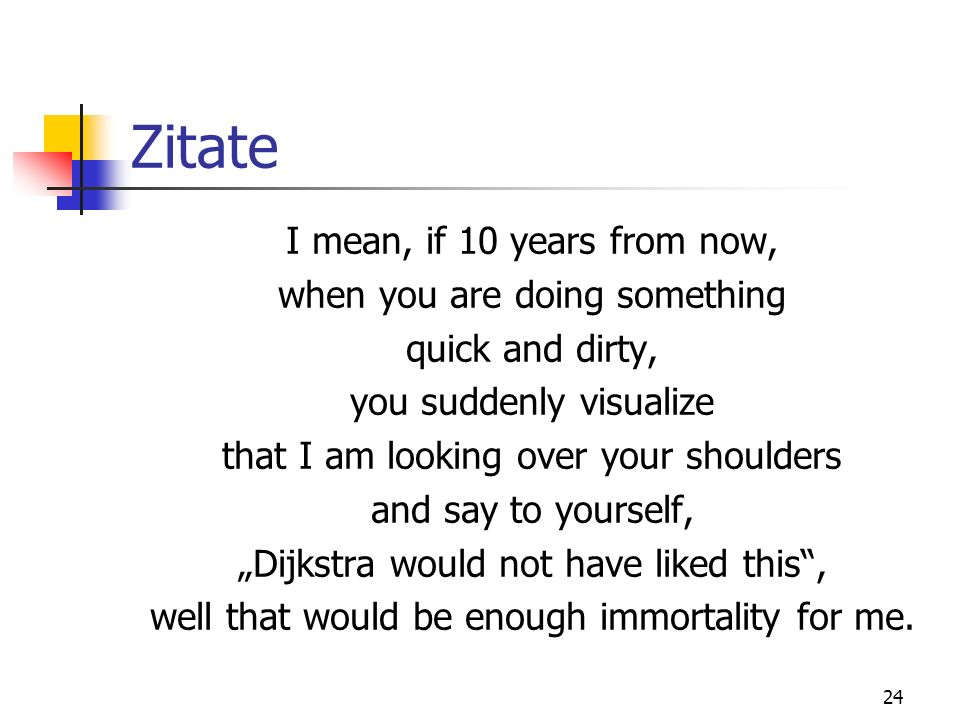 Zitate I mean, if 10 years from now, when you are doing something
