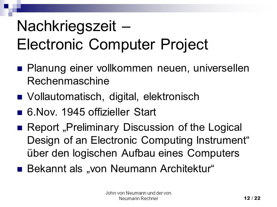 Nachkriegszeit – Electronic Computer Project