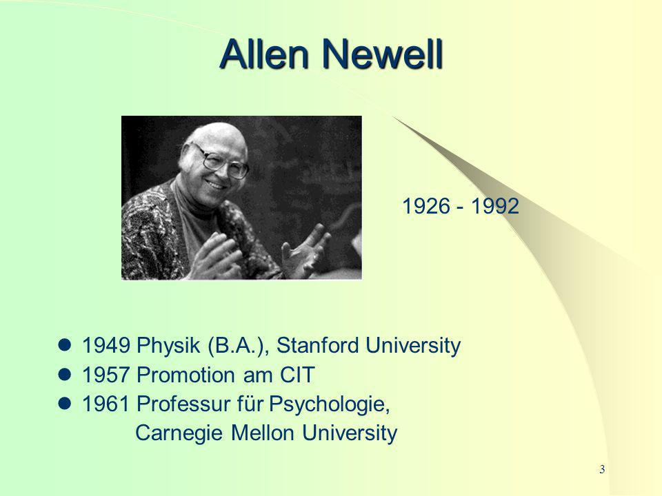 Allen Newell 1926 - 1992 1949 Physik (B.A.), Stanford University