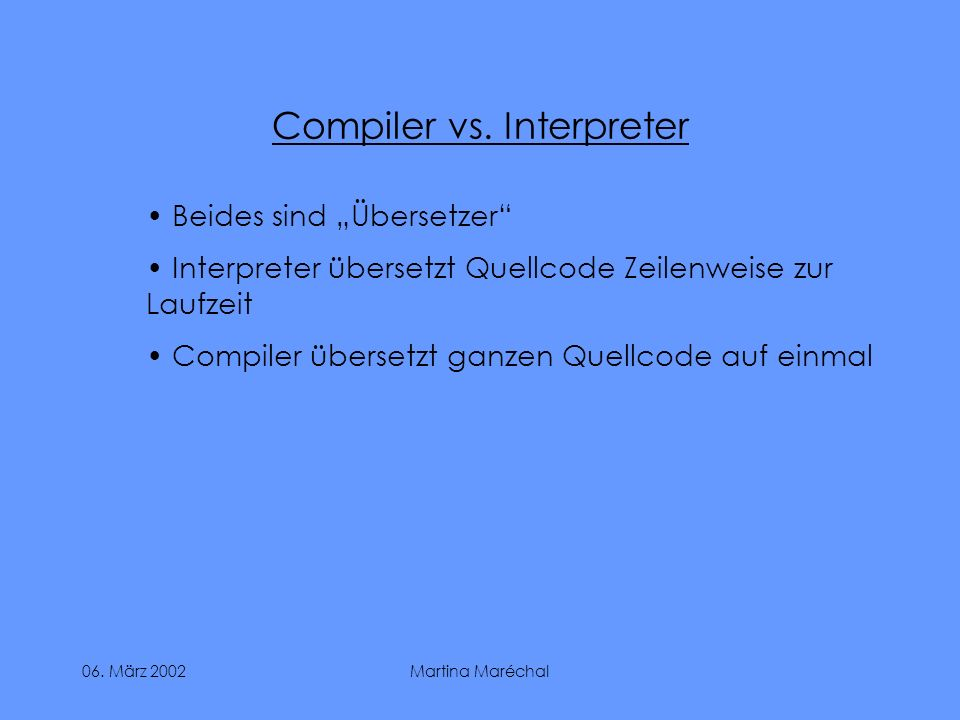 Compiler vs. Interpreter