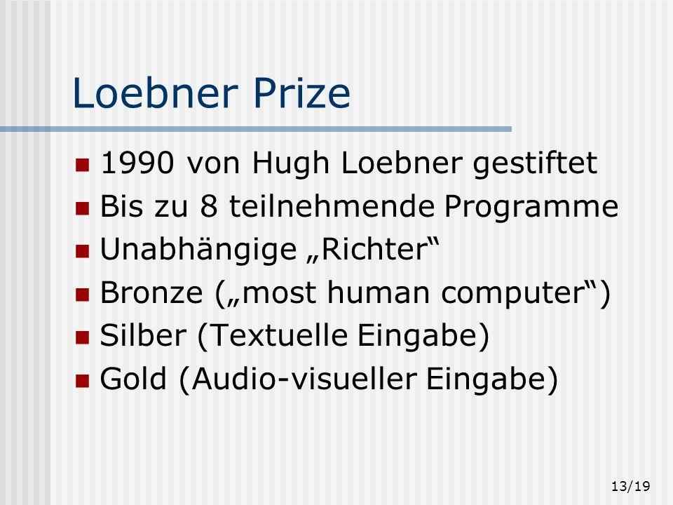 Loebner Prize 1990 von Hugh Loebner gestiftet