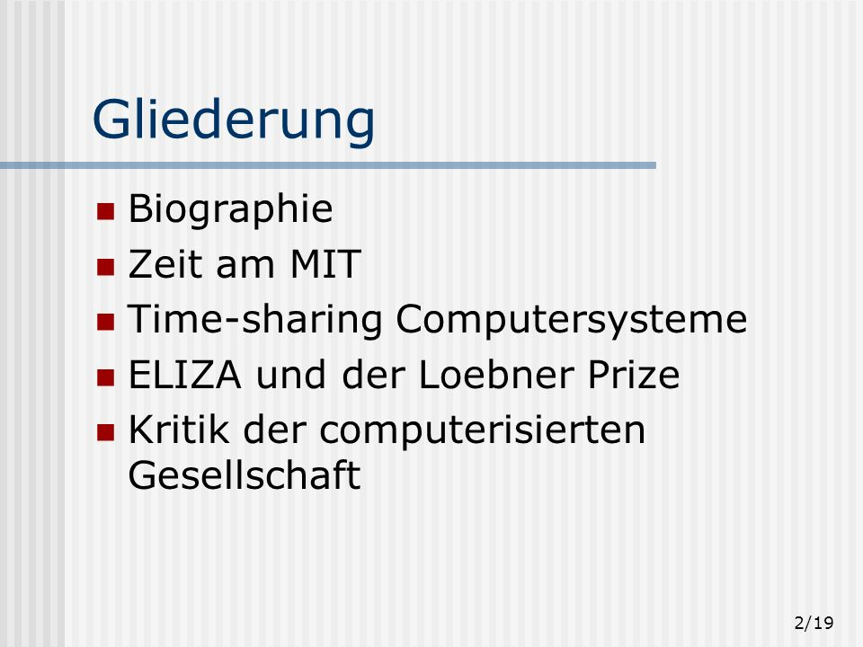 Gliederung Biographie Zeit am MIT Time-sharing Computersysteme