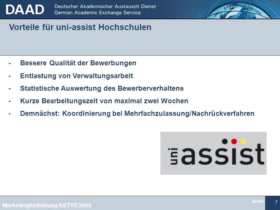 Vorteile für uni-assist Hochschulen Marketingfortbildung ASTYO 2006