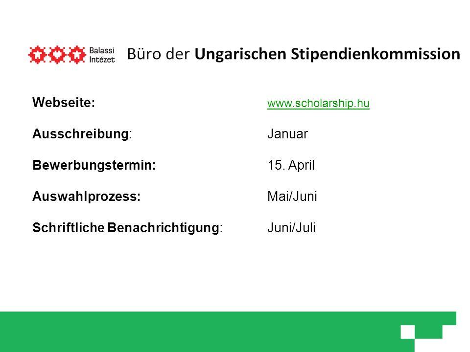 Webseite: www.scholarship.hu Ausschreibung: Januar