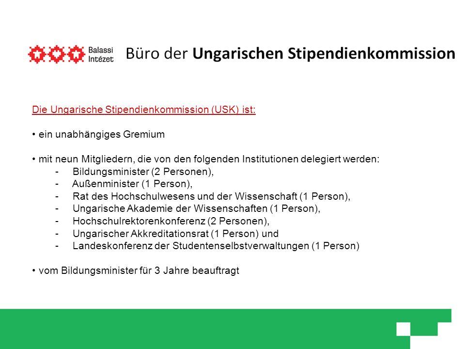 Die Ungarische Stipendienkommission (USK) ist: