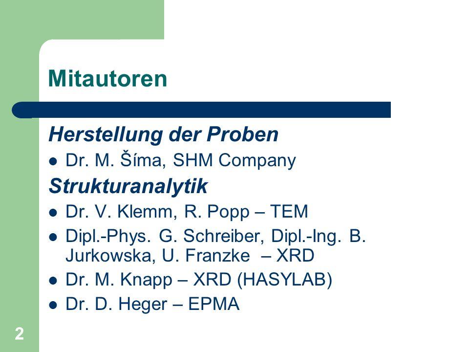 Mitautoren Herstellung der Proben Strukturanalytik