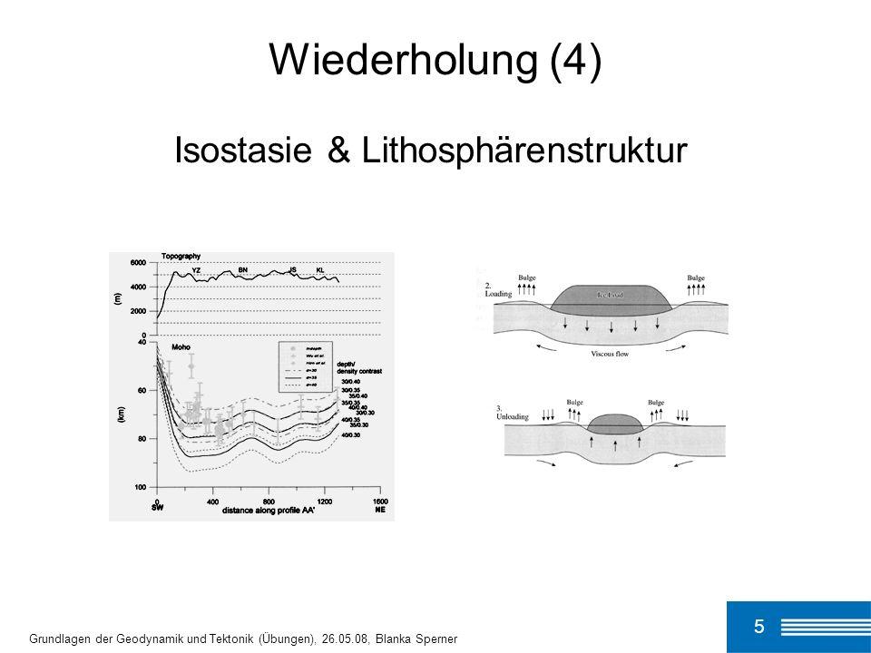 Wiederholung (4) Isostasie & Lithosphärenstruktur 5