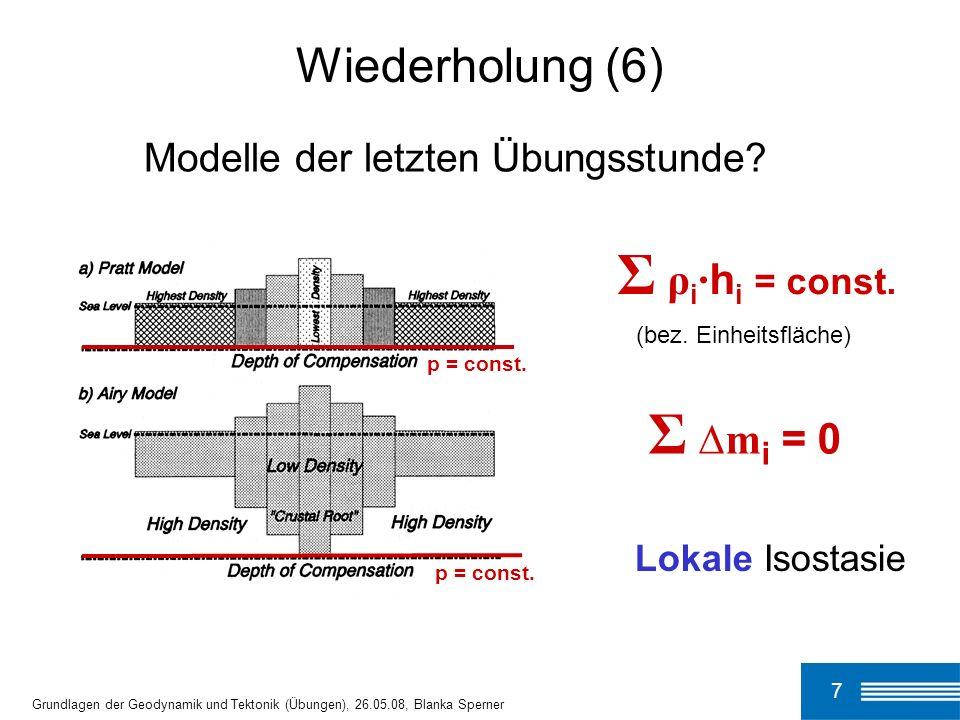 Σ ρi·hi = const. Σ ∆mi = 0 Wiederholung (6)