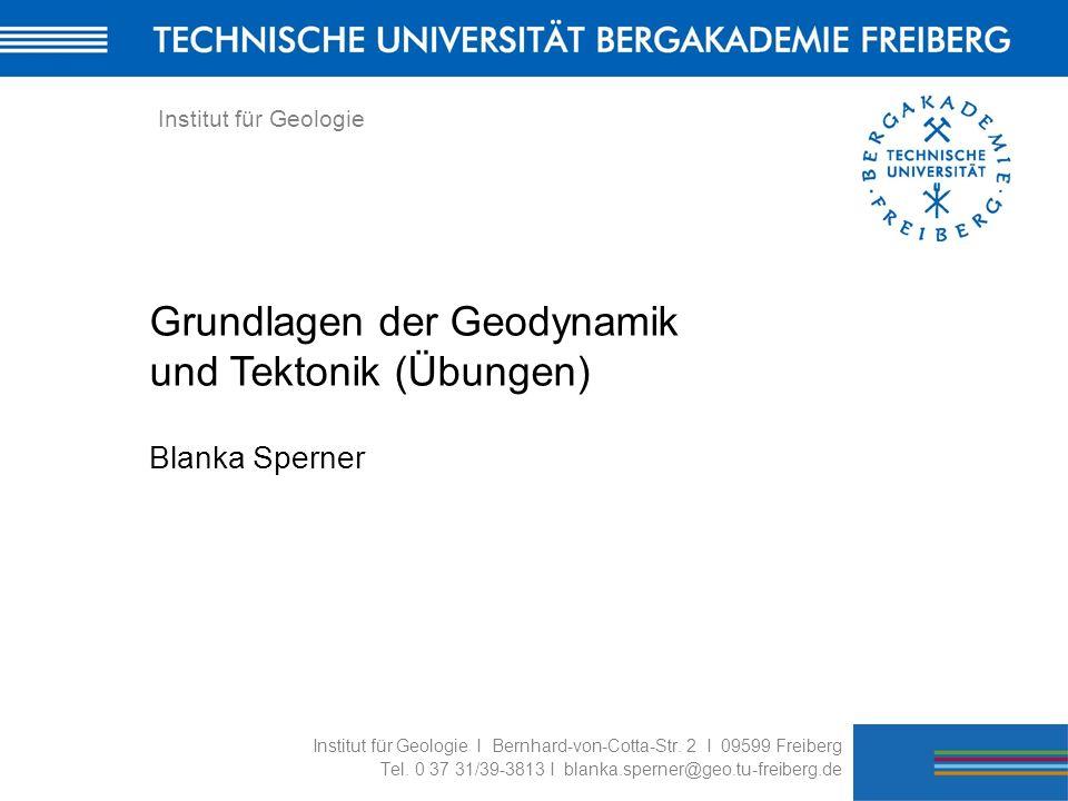 Grundlagen der Geodynamik und Tektonik (Übungen)
