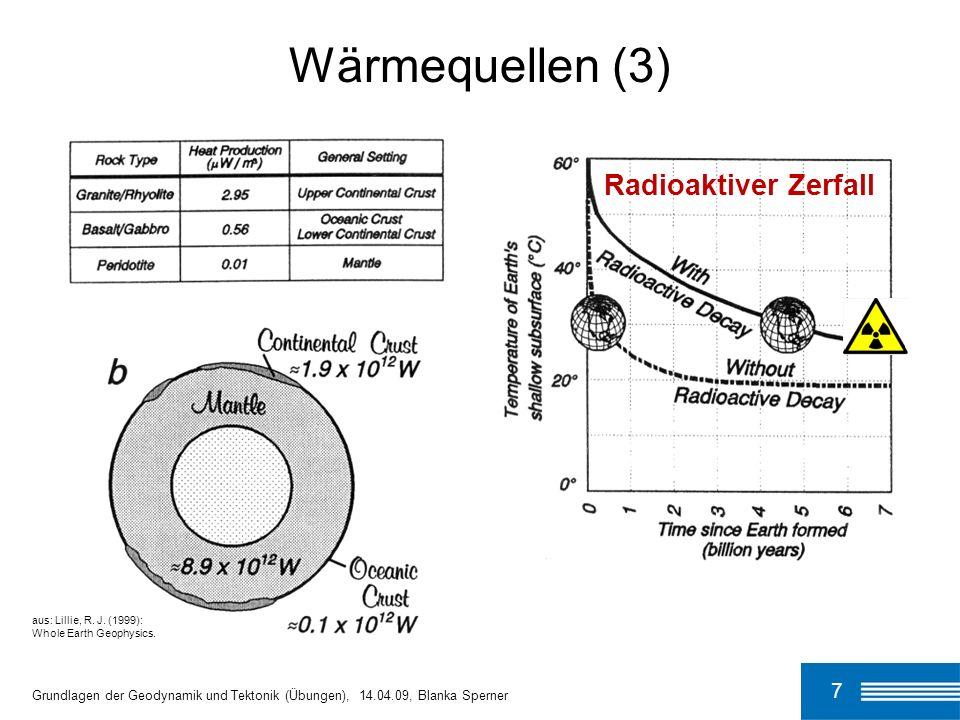 Wärmequellen (3) Radioaktiver Zerfall 7