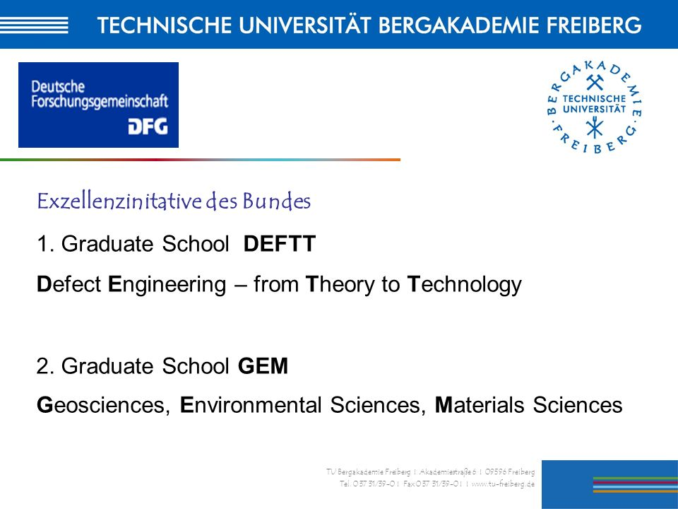 Exzellenzinitative des Bundes 1. Graduate School DEFTT