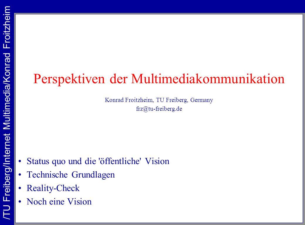 Perspektiven der Multimediakommunikation